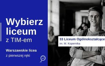 Wybierz Liceum z TIM – XXXIII LO im. M. Kopernika w Warszawie