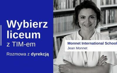 Wybierz Liceum z TIM – Monnet International School – Dyrekcja