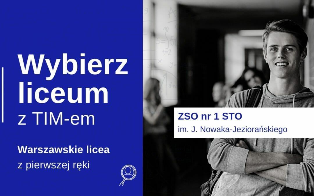 Wybierz Liceum z TIM – 1 STO im. Jana Nowaka-Jeziorańskiego