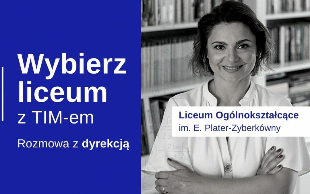 Wybierz Liceum z TIM – LO Zespołu Szkół im. Cecylii Plater-Zyberkówny (Dyrekcja)
