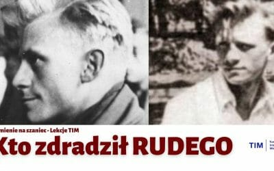 Kto zdradził Rudego – Kamienie na szaniec #2 [Lekcje TIM]