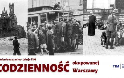 Pseudonimy i codzienność w okupowanej Warszawie – Kamienie na Szaniec [Lekcje TIM]