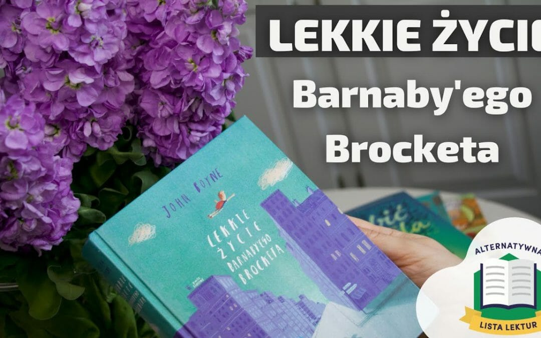Lekkie życie Barnaby'go Brocketa – Alternatywna Lista Lektur